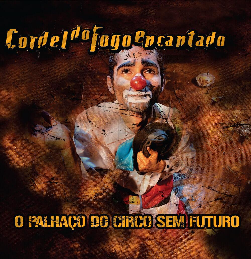Capa do álbum O Palhaço do Circo sem Futuro